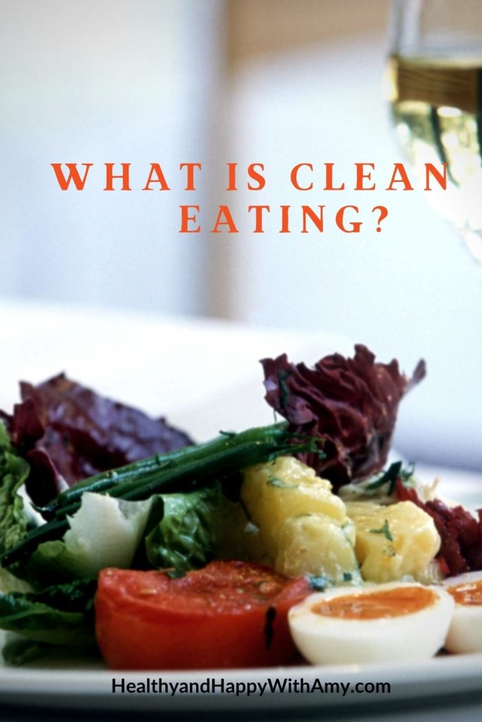 Clean Eating for healthy nutrition